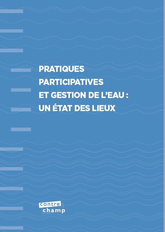 Pratiques participatives et gestion de l'eau : état des lieux