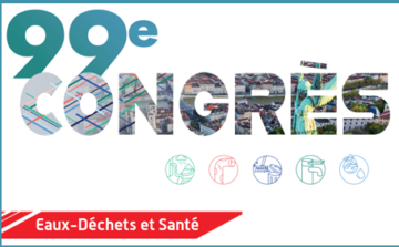99e congrès de l'ASTEE –  Focus 2020 : « Eau-Déchets et Santé » – Lyon, 14 au 16 septembre 2020