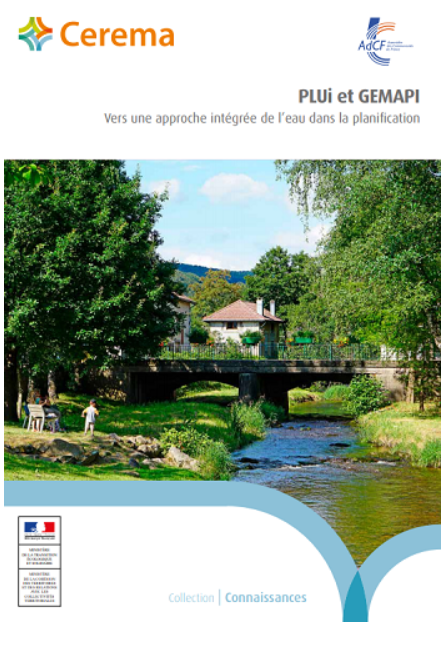 Vers une approche intégrée de l'eau dans la planification : PLUi et GEMAPI