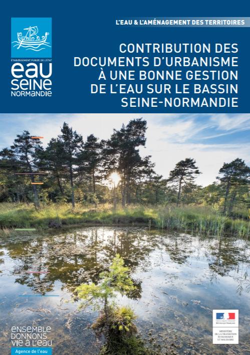 Contribution des documents d'urbanisme à une bonne gestion de l'eau sur le Bassin Seine-Normandie