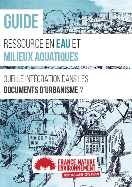 Ressource en Eau et Milieux Aquatiques : Quelle intégration dans les documents d'urbanisme ?