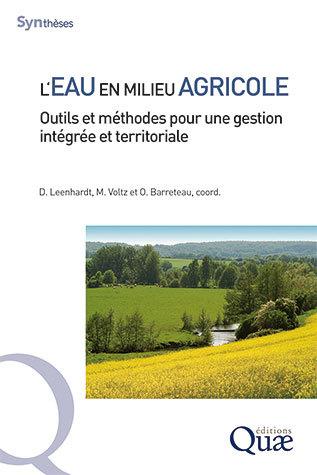 L'EAU EN MILIEU AGRICOLE – Outils et méthodes pour une gestion intégrée et territoriale