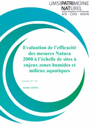 Evaluation de l'efficacité des mesures Natura 2000 à l'échelle de sites à enjeux zones humides et milieux aquatiques