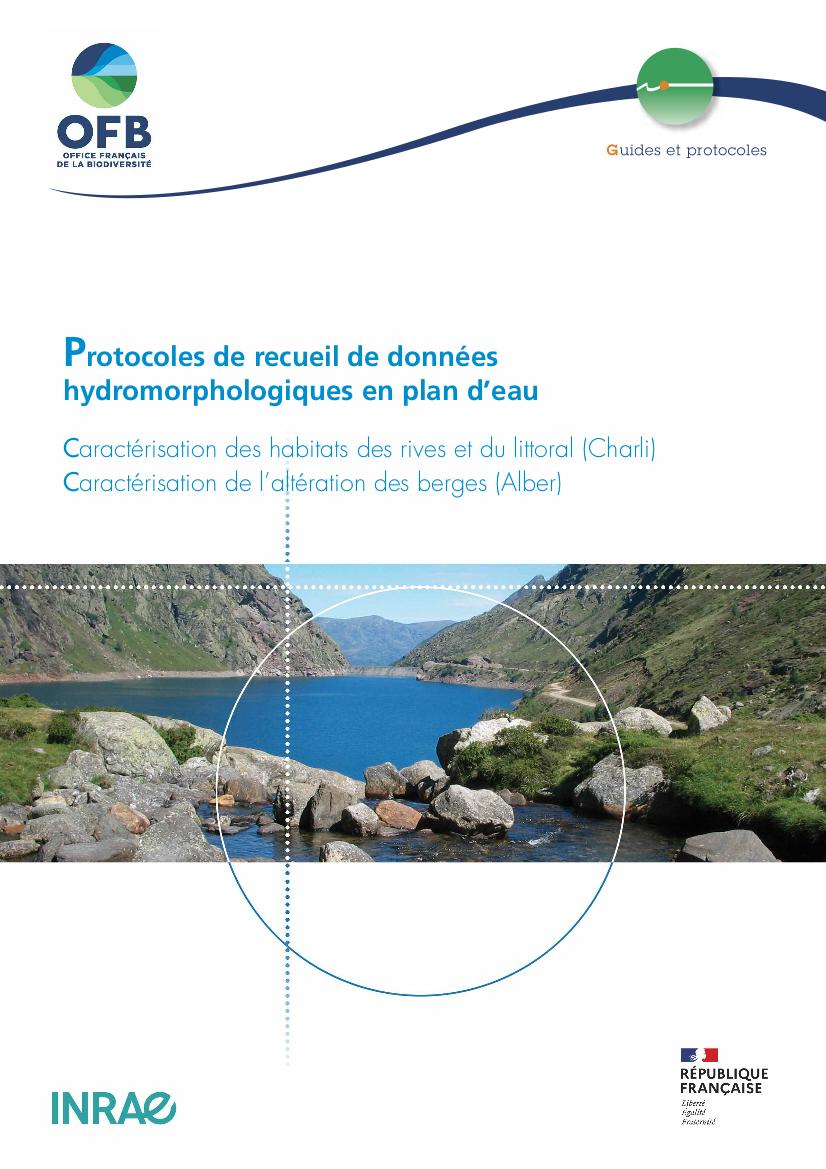 Protocoles de recueil de données hydromorphologiques en plan d'eau. Caractérisation des habitats des rives et du littoral (Charli) – Caractérisation de l'altération des berges (Alber)