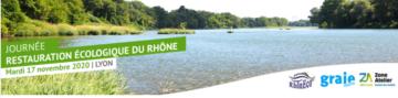 Journée Restauration écologique du Rhône