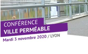Conférence «Ville perméable» Mobiliser l'ensemble des acteurs, pour une gestion intégrée et une ville résiliente.