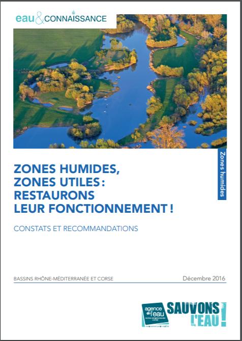 Zones Humides, Zones Utiles : Restaurons leur fonctionnement !