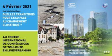 """Journée scientifique « Quelles transitions pour l'eau face au changement climatique ?"""""""