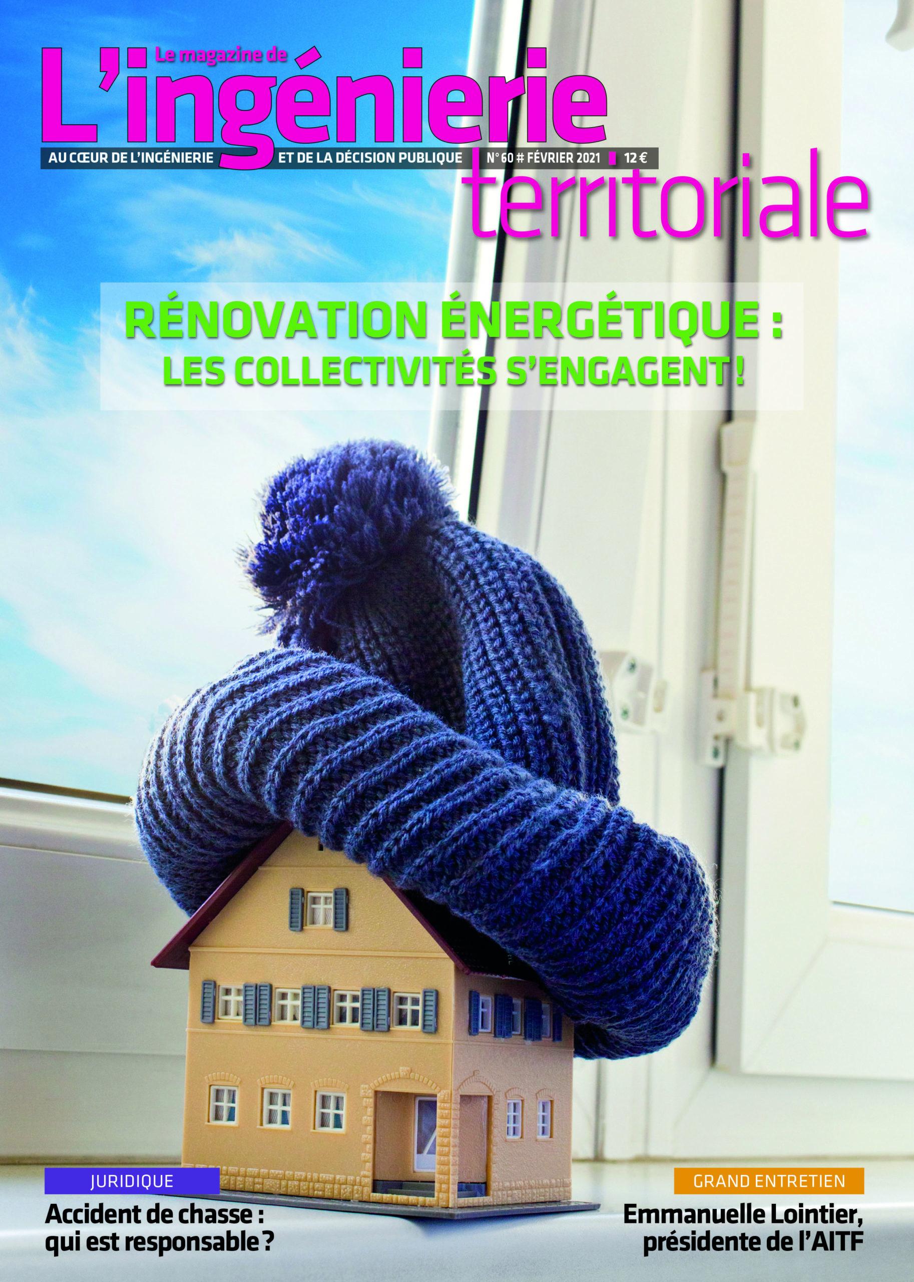 Ingénierie territoriale n°60 – Dossier «Rénovation énergétique : les collectivités s'engagent»
