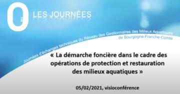 Vidéo : La démarche foncière dans les opérations de restauration des milieux aquatiques