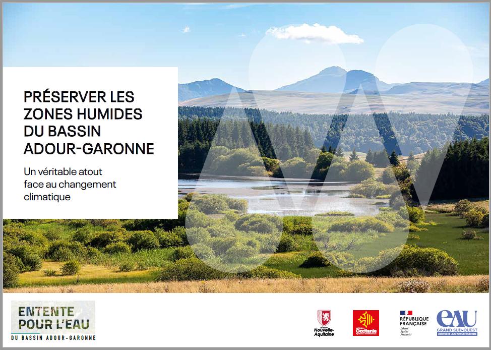 PRÉSERVER LES ZONES HUMIDES DU BASSIN ADOUR-GARONNE – Un véritable atout face au changement climatique