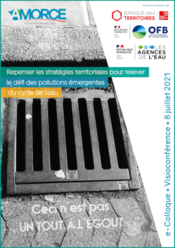 Repenser les stratégies territoriales pour relever le défi des pollutions émergentes du cycle de l'eau – e-Colloque AMORCE