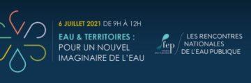 Seconde édition des Rencontres nationales Eau et Territoires